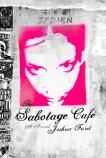 The Sabotage Cafe, Furst, Joshua