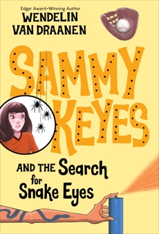 Sammy Keyes and the Search for Snake Eyes, Van Draanen, Wendelin