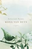 Selected Poems, Van Duyn, Mona