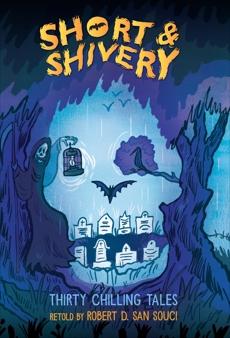 Short & Shivery, San Souci, Robert D.
