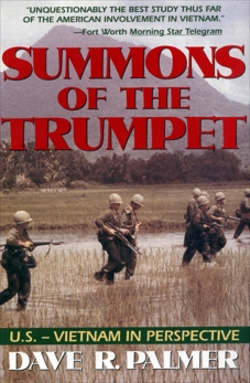 Summons of Trumpet: U.S.-Vietnam in Perspective, Palmer, Dave R.