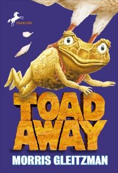 Toad Away, Gleitzman, Morris