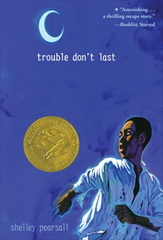 Trouble Don't Last, Pearsall, Shelley