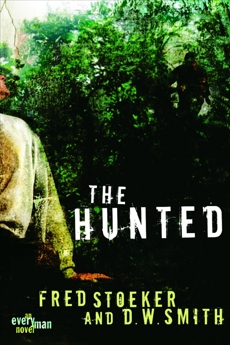 The Hunted, Stoeker, Fred & Smith, D. W.