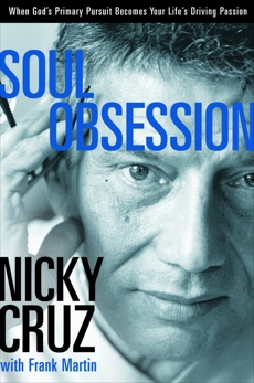 Soul Obsession: When God's Primary Pursuit Becomes Your Life's Driving Passion
