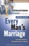 Every Man's Marriage: An Every Man's Guide to Winning the Heart of a Woman, Arterburn, Stephen & Stoeker, Fred
