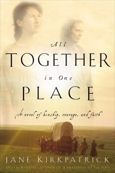 All Together in One Place, Kirkpatrick, Jane