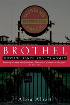 Brothel: Mustang Ranch and Its Women, Albert, Alexa