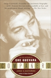 Companero: The Life and Death of Che Guevara, Castañeda, Jorge G.