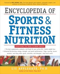 Encyclopedia of Sports & Fitness Nutrition, Applegate, Liz