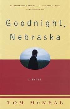 Goodnight, Nebraska, McNeal, Tom