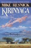 Kirinyaga: A Fable of Utopia, Resnick, Mike