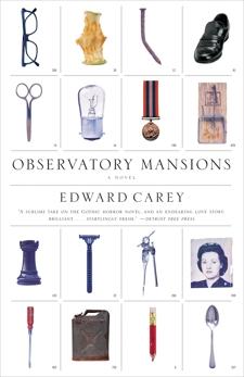 Observatory Mansions: A Novel, Carey, Edward