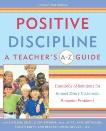 Positive Discipline: A Teacher's A-Z Guide: Hundreds of Solutions for Almost Every Classroom Behavior Problem!, Nelsen, Jane & Escobar, Linda & Ortolano, Kate & Owen-Sohocki, Debbie & Duffy, Roslyn Ann