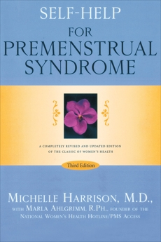 Self-Help for Premenstrual Syndrome: Third Edition, Harrison, Michelle & Ahlgrimm, Marla