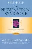 Self-Help for Premenstrual Syndrome: Third Edition, Harrison, Michelle & Ahlgrimm, Marla