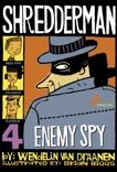 Shredderman: Enemy Spy, Van Draanen, Wendelin