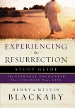 Experiencing the Resurrection Study Guide: The Everyday Encounter That Changes Your Life, Blackaby, Henry & Blackaby, Mel