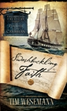 Swashbuckling Faith: Exploring for Treasure with Pirates of the Caribbean, Wesemann, Tim
