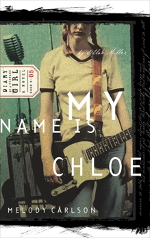 My Name Is Chloe: Diary Number 5, Carlson, Melody