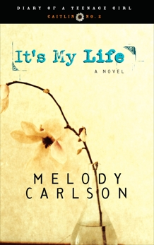 It's My Life: Diary Number 2, Carlson, Melody
