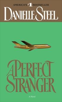 A Perfect Stranger: A Novel, Steel, Danielle
