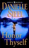 Honor Thyself: A Novel, Steel, Danielle