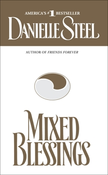 Mixed Blessings: A Novel, Steel, Danielle