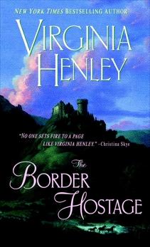 The Border Hostage: A Novel, Henley, Virginia