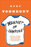 Breakfast of Champions: A Novel, Vonnegut, Kurt