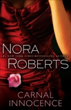 Carnal Innocence: A Novel, Roberts, Nora