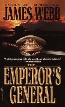 The Emperor's General: A Novel, Webb, James