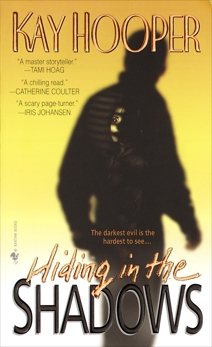 Hiding in the Shadows: A Bishop/Special Crimes Unit Novel, Hooper, Kay