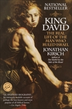 King David: The Real Life of the Man Who Ruled Israel, Kirsch, Jonathan