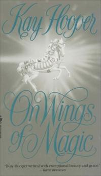 On Wings of Magic, Hooper, Kay