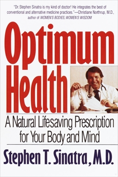 Optimum Health: A Natural Lifesaving Prescription for Your Body and Mind