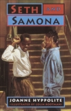Seth and Samona, Hyppolite, Joanne