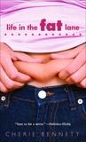 Life in the Fat Lane, Bennett, Cherie