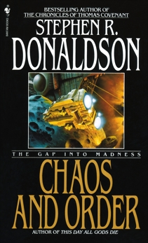 Chaos and Order: The Gap Into Madness, Donaldson, Stephen R.