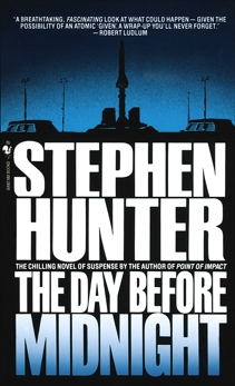 The Day Before Midnight: A Novel, Hunter, Stephen