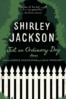 Just an Ordinary Day: Stories, Jackson, Shirley