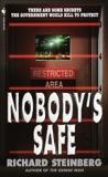 Nobody's Safe: A Novel, Steinberg, Richard