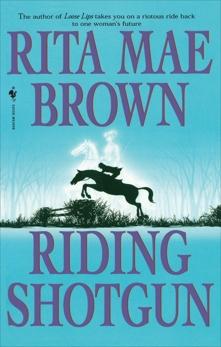 Riding Shotgun, Brown, Rita Mae