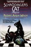 Schrodinger's Cat Trilogy: The Universe Next Door, The Trick Top Hat, & The Homing Pigeons, Wilson, Robert A.