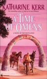A Time of Omens, Kerr, Katharine