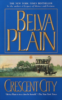 Crescent City: A Novel, Plain, Belva
