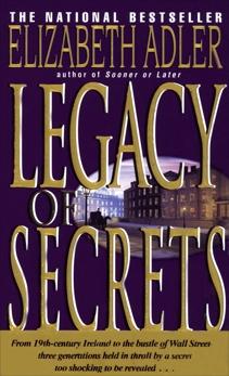 Legacy of Secrets: A Novel, Adler, Elizabeth