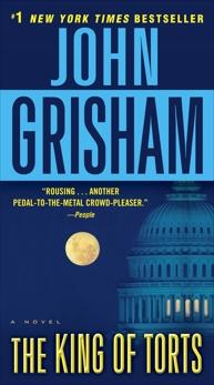 The King of Torts: A Novel, Grisham, John