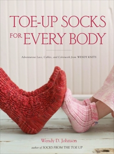 Toe-Up Socks for Every Body, Johnson, Wendy D.