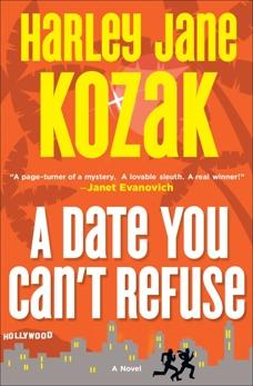 A Date You Can't Refuse: A Novel, Kozak, Harley Jane